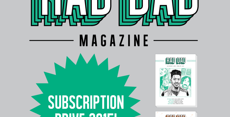 RAD DAD MAGAZINE: beyond poop and puberty